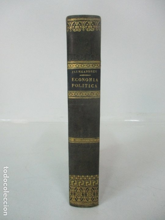 CURSO ELEMENTAL DE ECONOMÍA POLÍTICA - EUDALDO JAUMEANDREU - TOMOS I-II - 1836 (Libros Antiguos, Raros y Curiosos - Ciencias, Manuales y Oficios - Derecho, Economía y Comercio)