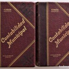 Libros antiguos: CONTABILIDAD MUNICIPAL POR PARTIDA DOBLE - FEDERICO A. FERRÁN - DOS TOMOS COMPLETA - BARCELONA 1900. Lote 176655883
