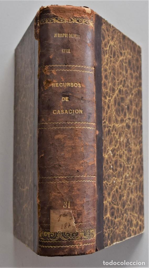 Libros antiguos: COLECCIÓN COMPLETA DE LOS RECURSOS DE CASACIÓN DEL 1º SEMESTRE DE 1875 - MADRID 1875 - Foto 2 - 176696057