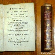 Libros antiguos: EXTRACTO DE LAS LEYES DEL FUERO VIEJO DE CASTILLA : CON EL PRIMITIVO FUERO DE LEÓN, ASTURIAS Y GALIC. Lote 176970332