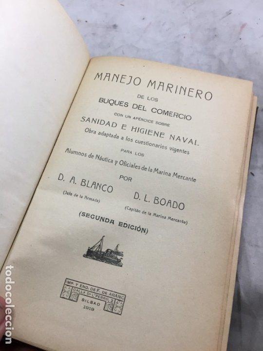 Libros antiguos: Libro manejo marinero de los buques de comercio, Blanco (jefe de la armada) y Boado 1919 - Foto 3 - 177009588