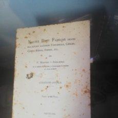 Libros antiguos: LLIBRE: DRET NOSTRE FAMILIAR 1899. Lote 177282985