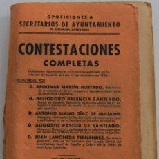 Libros antiguos: OPOSICIONES A SECRETARIOS DE AYUNTAMIENTO DE 2ª CATEGORÍA, CONTESTACIONES COMPLETAS - AÑOS 30. Lote 178126640