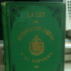 Libros antiguos: LA LEY DE LA EXPROPIACION FORZOSA Y LA REFORMA DE BARCELONA, ANGEL JOSE BAIXERAS, AÑO 1880, L11840. Lote 178712451