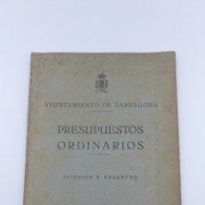Libros antiguos: AYUNTAMIENTO DE TARRAGONA PRESUPUESTOS ORDINARIOS 1948. Lote 178925570