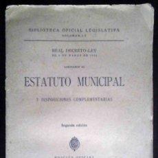 Libros antiguos: ESTATUTO MUNICIPAL Y DISPOSICIONES COMPLEMENTARIAS. BIBLIOTECA OFICIAL LEGISLATIVA. 1925. E. REUS. Lote 179041911