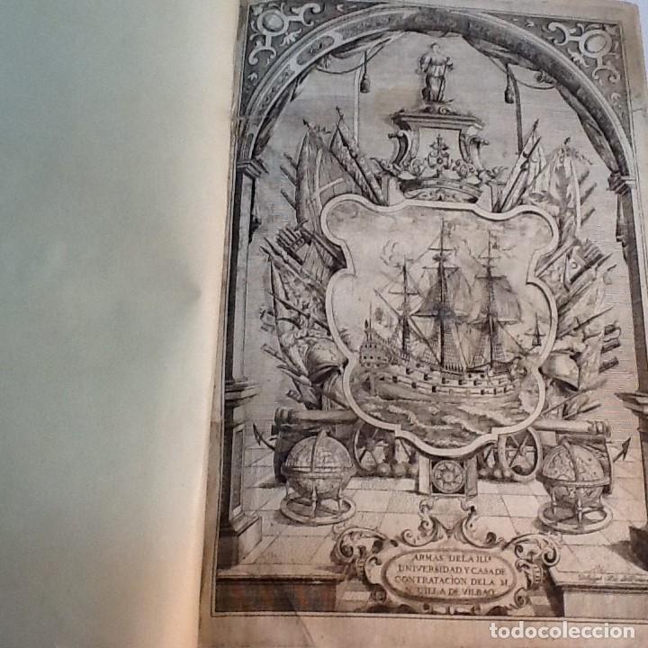 ORDENANZAS DE LA ILUSTRE UNIVERSIDAD Y CASA DE CONTRATACION DE LA M N Y M L VILLA DE BILBAO ... 1738 (Libros Antiguos, Raros y Curiosos - Ciencias, Manuales y Oficios - Derecho, Economía y Comercio)