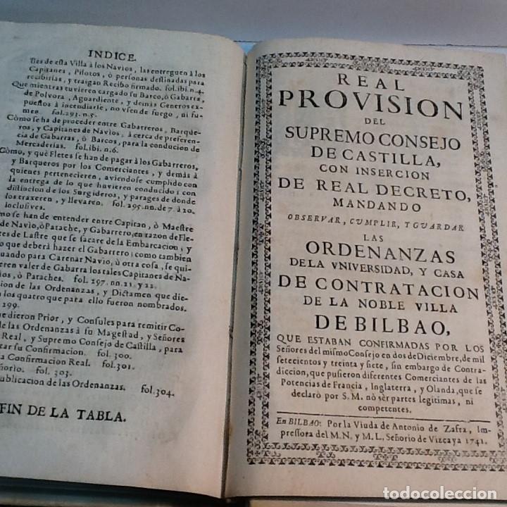 Libros antiguos: ORDENANZAS DE LA ILUSTRE UNIVERSIDAD Y CASA DE CONTRATACION DE LA M N Y M L VILLA DE BILBAO ... 1738 - Foto 4 - 179089320