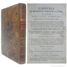 Libros antiguos: MADRID, 1829 - LIBRERÍA DE ESCRIBANOS, ABOGADOS Y JUECES - JOSÉ FEBRERO - IMPRENTA DE VILLALPANDO. Lote 179158587