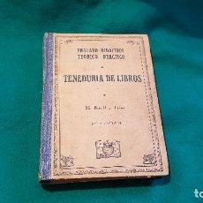 Libros antiguos: TENEDURIA DE LIBROS (1942) M. BOFILL Y TRIAS. Lote 179158670