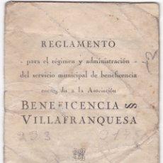 Libros antiguos: BENEFICENCIA VILLAFRANQUESA - REGLAMENTO ADMINISTRACION - VILAFRANCA 1926. Lote 179329022