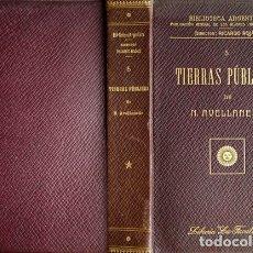 Libros antiguos: AVELLANEDA, NICOLAS. TIERRAS PÚBLICAS. 1915.. Lote 179393461