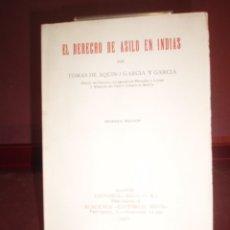 Libros antiguos: TOMAS GARCIA Y GARCIA ... EL DERECHO DE ASILO EN INDIAS ... 1930. Lote 180026658