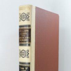 Libros antiguos: CUERPO DEL DERECHO CIVIL ROMANO TOMO 3 PRIMERA PARTE VV.AA. AÑO 1897 SIGLO XIX. Lote 180111482
