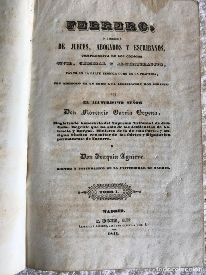 FEBRERO, O LIBRERÍA DE JUECES ABOGADOS Y ESCRIBANOS TOMO 1 - MADRID 1841 (Libros Antiguos, Raros y Curiosos - Ciencias, Manuales y Oficios - Derecho, Economía y Comercio)