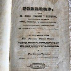 Libros antiguos: FEBRERO, O LIBRERÍA DE JUECES ABOGADOS Y ESCRIBANOS TOMO 1 - MADRID 1841. Lote 180328133