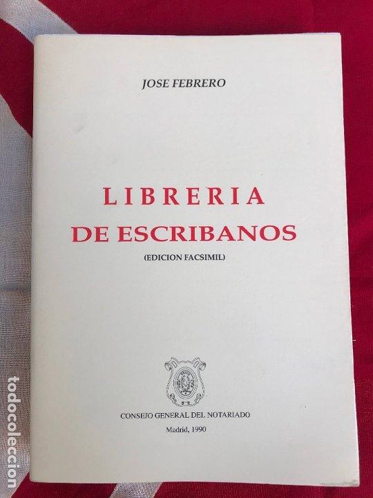 Libros antiguos: Jose Febrero - Libreria de Escribanos Edicion facsimil de 1789 - Obra completa 7 tomos - Foto 3 - 180901507