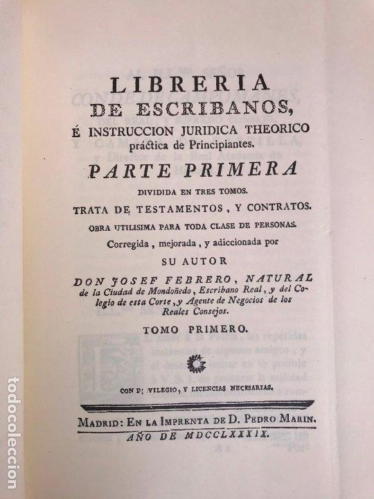 Libros antiguos: Jose Febrero - Libreria de Escribanos Edicion facsimil de 1789 - Obra completa 7 tomos - Foto 4 - 180901507