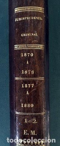 Libros antiguos: Repertorio de Jurisprudencia en Materia Criminal. 1870-1876 y 1877-1880 2 tomos - Foto 2 - 181354067