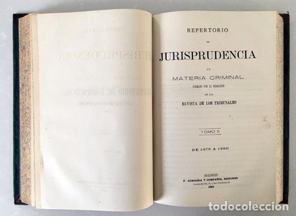 Libros antiguos: Repertorio de Jurisprudencia en Materia Criminal. 1870-1876 y 1877-1880 2 tomos - Foto 3 - 181354067