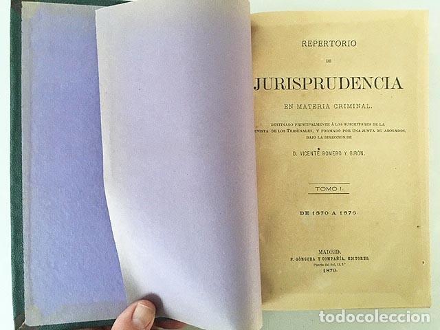 Libros antiguos: Repertorio de Jurisprudencia en Materia Criminal. 1870-1876 y 1877-1880 2 tomos - Foto 4 - 181354067