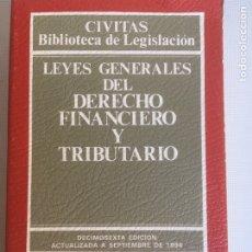 Libros antiguos: LEYES GENERALES DEL DERECHO FINANCIERO Y TRIBUTARIO. 1994. Lote 181435326