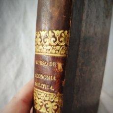Libros antiguos: 1842 - CURSO DE ECONOMIA POLITICA - EUSEBIO MARIA DEL VALLE - ENCUADERNACION DE EPOCA. Lote 181522786