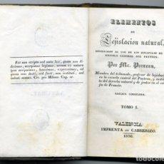 Libros antiguos: ELEMENTOS DE LEJISLACIÓN NATURAL. MR. PERRAU. VALENCIA, CABRERIZO, 1836. Lote 181614416