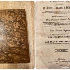 Libros antiguos: FEBRERO. LIBRERIA DE JUECES, ABOGADOS Y ESCRIBANOS. FLORENCIO GARCIA.TOMO IX.MADRID, 1845.PAGS:316. Lote 182225770