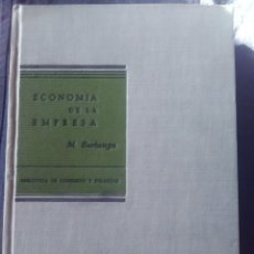 Libros antiguos: ECONOMÍA DE LA EMPRESA M.BERLANGA - B DE COMERCIO Y FINANZAS EDICION DE 1954- DEDICADO Y FIRMA. Lote 182389711
