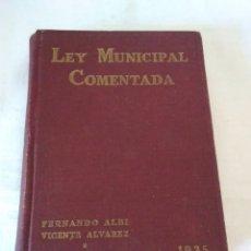 Libros antiguos: 25-LEY MUNICIPAL COMENTADA, MADRID 1935. Lote 182433043