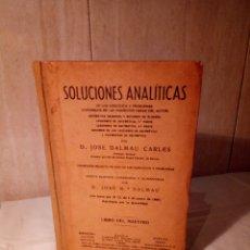 Libros antiguos: 15-SOLUCIONES ANALITICAS, D JOSE DALMAU CARLES, SIN FECHA,. Lote 182433142