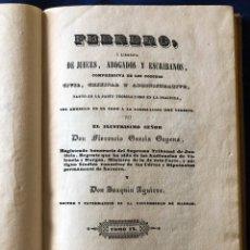 Libros antiguos: FEBRERO O LIBERIA DE JUECES, ABOGADOS Y ESCRIBANOS TOMÓ IX. Lote 182534041