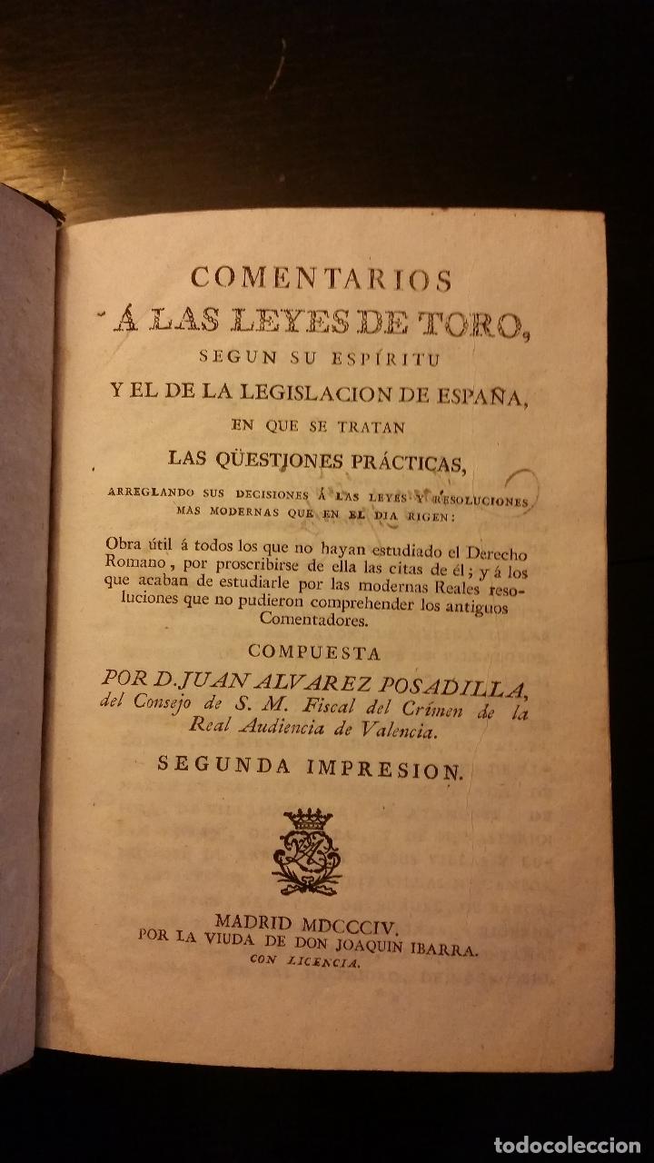 Libros antiguos: 1804 - ALVAREZ POSADILLA - Comentarios a las Leyes de Toro - Foto 3 - 182673642