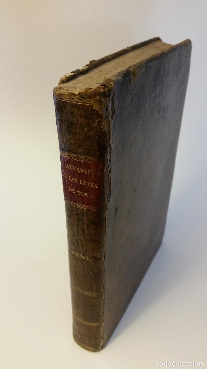 1804 - ALVAREZ POSADILLA - COMENTARIOS A LAS LEYES DE TORO (Libros Antiguos, Raros y Curiosos - Ciencias, Manuales y Oficios - Derecho, Economía y Comercio)