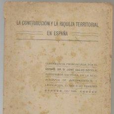 Libros antiguos: LA CONTRIBUCIÓN Y LA RIQUEZA TERRITORIAL EN ESPAÑA, JOSE CALVO SOTELO 1926 .... Lote 183698986
