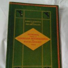Libros antiguos: BANCO ESPAÑOL DEL RÍO DE LA PLATA. MEMORIA PARA LA EXPOS, UNIVERS. RIO JANEIRO 1922. Lote 184228043