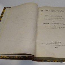 Libros antiguos: EL CÓDIGO CIVIL ESPAÑOL - TRIBUNAL SUPREMO DE JUSTICIA- SABINO HERRERO- 1872 VALLADOLID. Lote 184603383