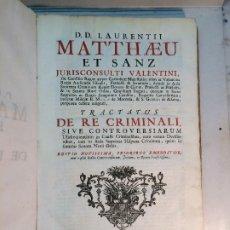 Libros antiguos: LAURENTII MATTHAEU ET SANZ: TRACTATUS DE RE CRIMINALI (1750). Lote 184630595