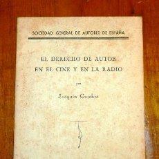 Libros antiguos: GUICHOT, JOAQUÍN. EL DERECHO DE AUTOR EN EL CINE Y EN LA RADIO. Lote 220115110