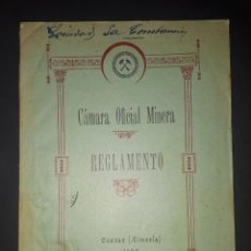 Libros antiguos: CUEVAS DE VERA REGLAMENTO DE LA CÁMARA OFICIAL MINERA 1924 ALMERIA . Lote 184810933