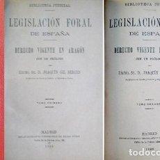 Libros antiguos: LEGISLACIÓN FORAL DE ESPAÑA. DERECHO VIGENTE EN ARAGÓN. CON UN PRÓLOGO DE JOAQUÍN GIL BERGES. 1888.. Lote 184924042