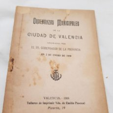 Libros antiguos: ORDENANZAS MUNICIPALES DE LA CIUDAD DE VALENCIA. APROBADAS POR SR GOBERNADOR DE LA PROVINCIA 1880. Lote 186163900