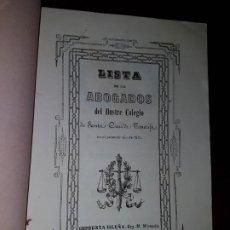 Libros antiguos: LISTA DE LOS ABOGADOS DEL ILUSTRE COLEGIO DE SANTA CRUZ DE TENERIFE EN EL AÑO DE 1851. Lote 186182951