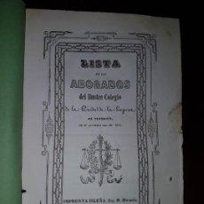 Libros antiguos: LISTA DE LOS ABOGADOS DEL ILUSTRE COLEGIO DE LA CIUDAD DE LA LAGUNA DE TENERIFE EN EL AÑO DE 1851. Lote 186183361