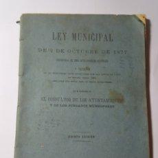 Libros antiguos: LEY MUNICIPAL DE 2 DE OCTUBRE DE 1877. MADRID 1886. 84 PP. Lote 186221510