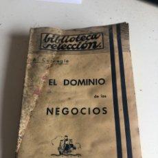 Libros antiguos: EL DOMINIO DE LOS NEGOCIOS. Lote 186388230