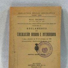 Libros antiguos: REGLAMENTO DE CIRCULACIÓN URBANA E INTERURBANA - 1929. Lote 187083028