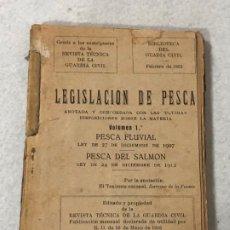 Libros antiguos: LEGISLACIÓN DE PESCA - 1922. Lote 187148171