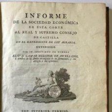 Libros antiguos: INFORME DE LA SOCIEDAD ECONOMICA DE ESTA CORTE AL REAL CONSEJO DE CASTILLA EXPEDIENTE LEY AGRARIA. Lote 187167276